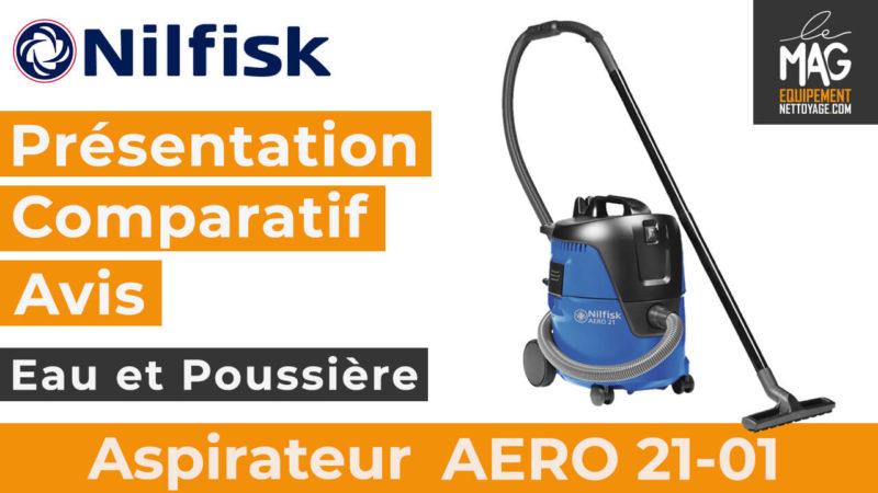 AERO 21-01 – Présentation, comparatif et avis sur l'aspirateur eau et poussière de Nilfisk