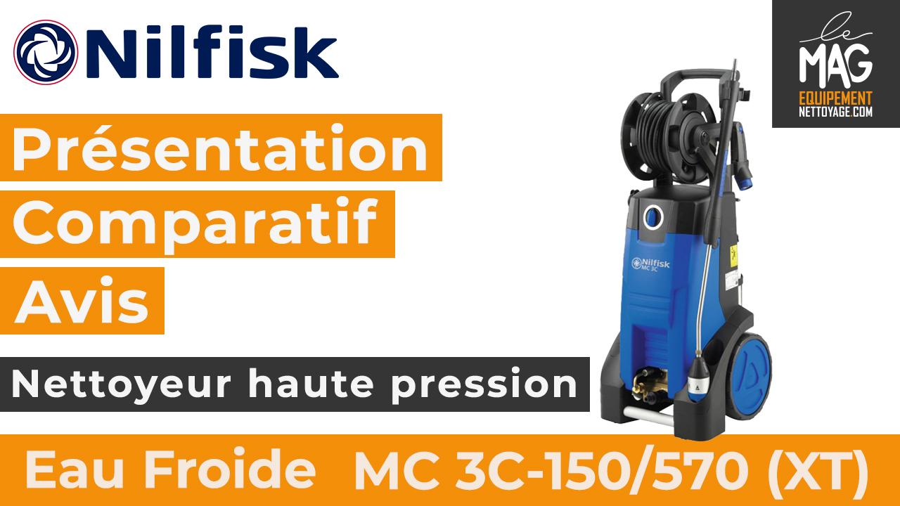 article_MC 3C-150/570 (XT) – Présentation, comparatif et avis sur le nettoyeur haute pression eau froide de Nilfisk